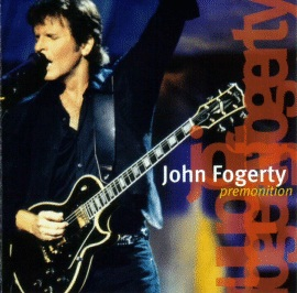 John Fogerty: THE PREMONITION ALBUM