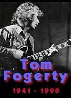 Jump to Tom Fogerty Welcome Page